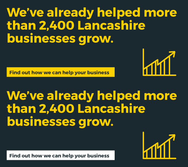 We've already helped more than 2,400 Lancashire businesses grow