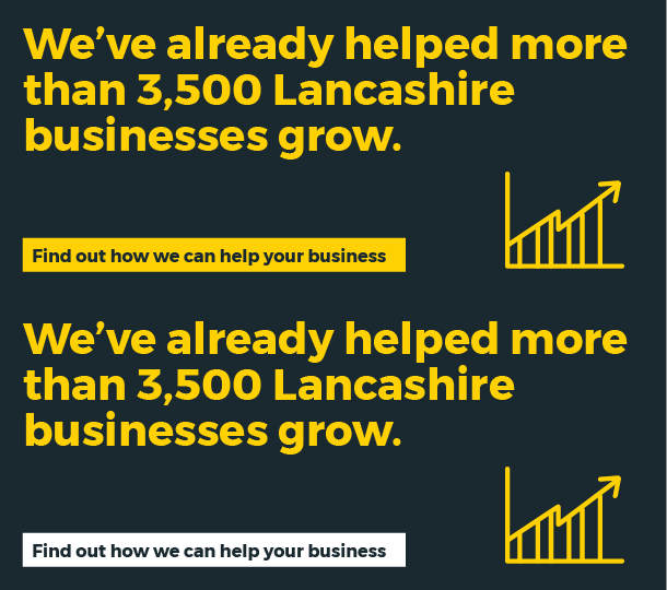 We've already helped 3,500 Lancashire businesses to grow